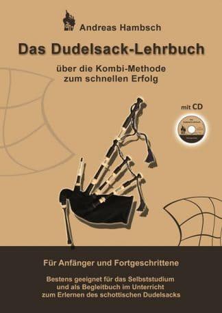Das Dudelsack-Lehrbuch: schottischen Dudelsack Lernen